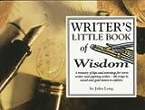Writer's Little Book of Wisdom (1570340374) by Long, John