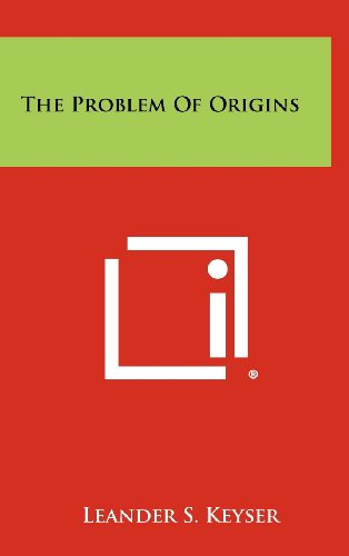 The Problem of Origins