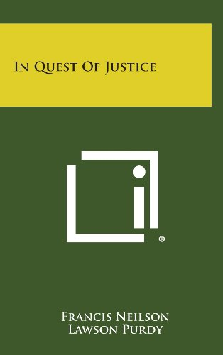 In Quest of Justice