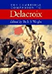 The Cambridge Companion to Delacroix