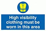 High visibility clothing must be worn in this area - Mandatory Sign
