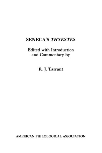 Seneca's Thyestes (American Philological Association...