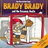 Brady Brady & Runaway Goalie