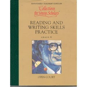 Collections for Young Scholars: Reading and Writing Skills Practice (Annotated Teacher's Editions, Grade 6) PDF