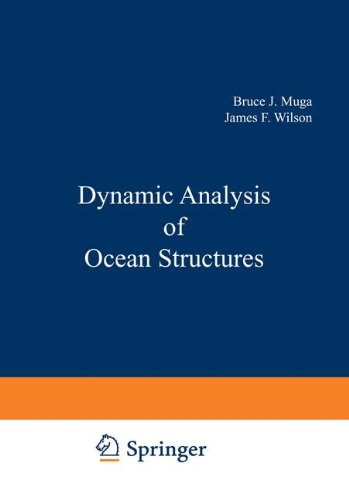 Dynamic Analysis of Ocean Structures (Ocean Technology)