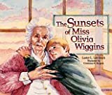img - for The Sunsets of Miss Olivia Wiggins book / textbook / text book