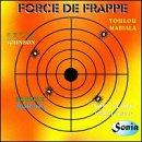 artist - Force de Frappe - Zortam Music