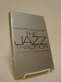 The Jazz Tradition (Galaxy Books)
