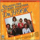 DR. HOOK - Sharing the Night Together and Other Favorites - Zortam Music