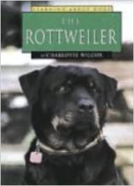 The Rottweiler (Learning about Dogs): Charlotte Wilcox: 9781560653950