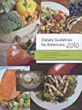 img - for Dietary Guidelines for Americans, 2010 book / textbook / text book