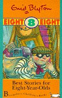 Best Stories for Eight Year Olds (Age Ranged Story Collections)