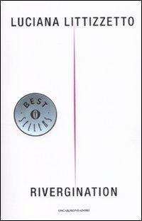 Littizzetto Luciana - Rivergination (2011) - ITA