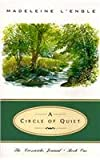 img - for A Circle of Quiet (Crosswicks Journal, Book 1) A Circle of Quiet book / textbook / text book