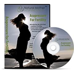 Boost your Fertility, Conceive and Get Pregnant Naturally using Acupressure and Nutrition
