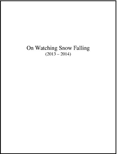 on-watching-snow-falling-2013-2014-the-montreal-in-winter-series