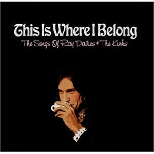 Various Artists - This Is Where I Belong - The Songs Of Ray Davies & The Kinks
