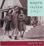 Roots of Rhythm: Stand By Me (Roots of Rhythm Series) (1892207818) by Ben E. King
