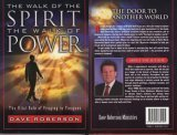 The Walk of the Spirit - The Walk of Power : The Vital Role of Praying in Tongues