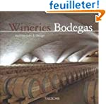 Wineries / Bodegas: Architecture And...