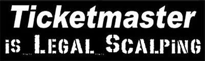 ticketmaster-is-legal-scalping-funny-high-quality-bumper-sticker-sti-0479