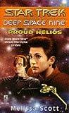 Proud Helios (Star Trek Deep Space Nine, No 9) (0671883909) by Scott, Melissa