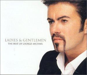 George Michael - Ladies & Gentlemen : The Best Of - Zortam Music
