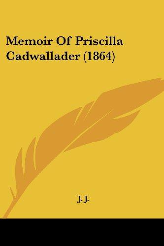 Memoir of Priscilla Cadwallader (1864)