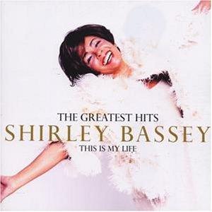 Shirley Bassey - This Is My Life-Greatest Hits - Zortam Music
