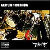 AKATUKI ROCK SHOW