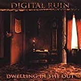 Dwelling In The Out by Digital Ruin (2000-01-26)