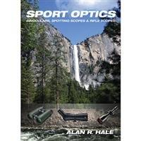 Celestron Sport Optics By Alan Hale, Buying Guide For Sport Optics