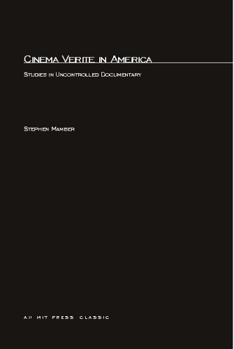 Cinema Verite in America: Studies in Uncontrolled...