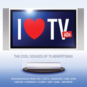 i love tv ads the cool sounds of tv advertising by