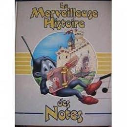 La  Merveilleuse histoire des notes