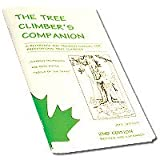 The Tree Climbers Companion: A Reference And Training Manual For Professional Tree Climbers