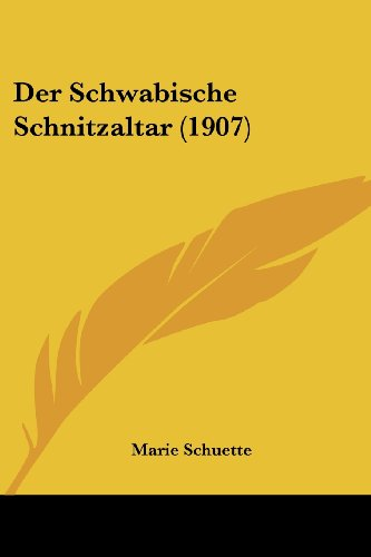 Der Schwabische Schnitzaltar (1907)