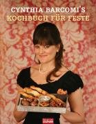 Suchen : Kochbuch für Feste: Große und kleine besondere Anlässe