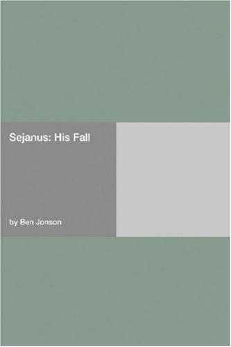 Sejanus: His Fall