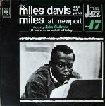 Miles Davis at Newport. The Miles Davis Sextet & Quintet