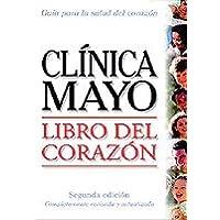 Clinica Mayo Libro Del Corazon