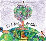 img - for El arbol de lilas/ The lilac tree (Vaquita De San Antonio) (Spanish Edition) book / textbook / text book