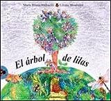img - for El arbol de lilas/ The lilac tree (Vaquita De San Antonio) (Spanish Edition) book / textbook / text book