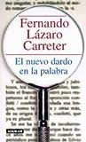 El nuevo dardo en la palabra (8403093403) by Fernando Lazaro Carreter