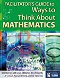 img - for Facilitator's Guide to Ways to Think About Mathematics by Steve Benson (2004-10-06) book / textbook / text book