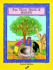 The Three Shirts of Joseph