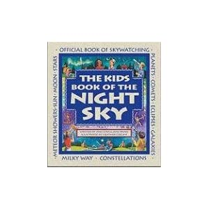 The Kids Book of the Night Sky