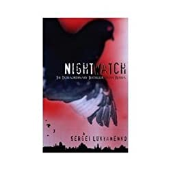 The Night Watch (Watch, Book 1) by Sergei Lukyanenko