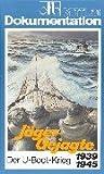 Jäger- Gejagte. Der U- Boot- Krieg 1939 - 1945. Buch mit Videocassette. (3813207277) by Brennecke, Jochen