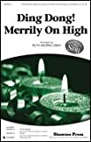 img - for Ding Dong! Merrily on High - Together We Sing Series - Ruth Morris Gray - 3-Part Mixed, opt. soprano & alto glockenspiel or handbells - 3PTMXD,BELLS - Sheet Music book / textbook / text book